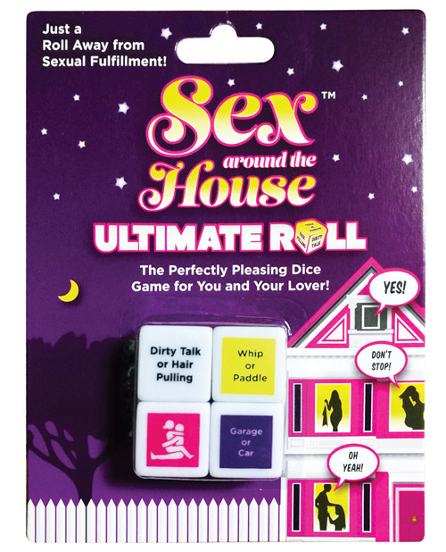 SEX AROUND THE HOUSE DICE
