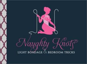 Naughty Knots Light Bondage