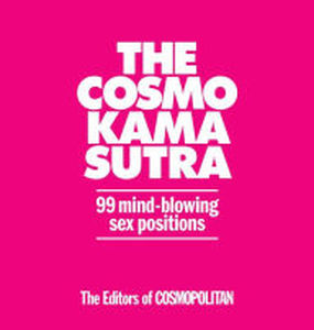 Cosmo Kama Sutra 99 Mind Blowing Sex Positions (Net) (Out 4/22)
